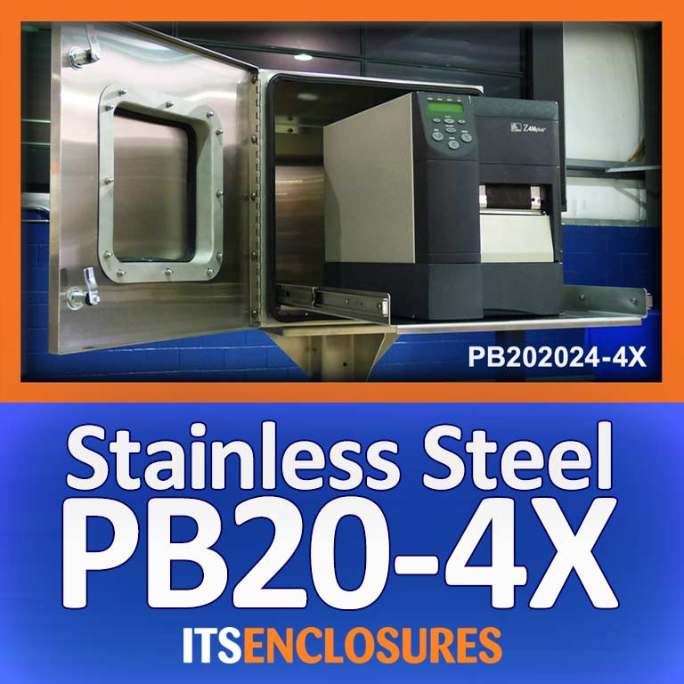 PB20-4X Stainless Steel Printer Enclosure - IceStation - ITSENCLOSURES